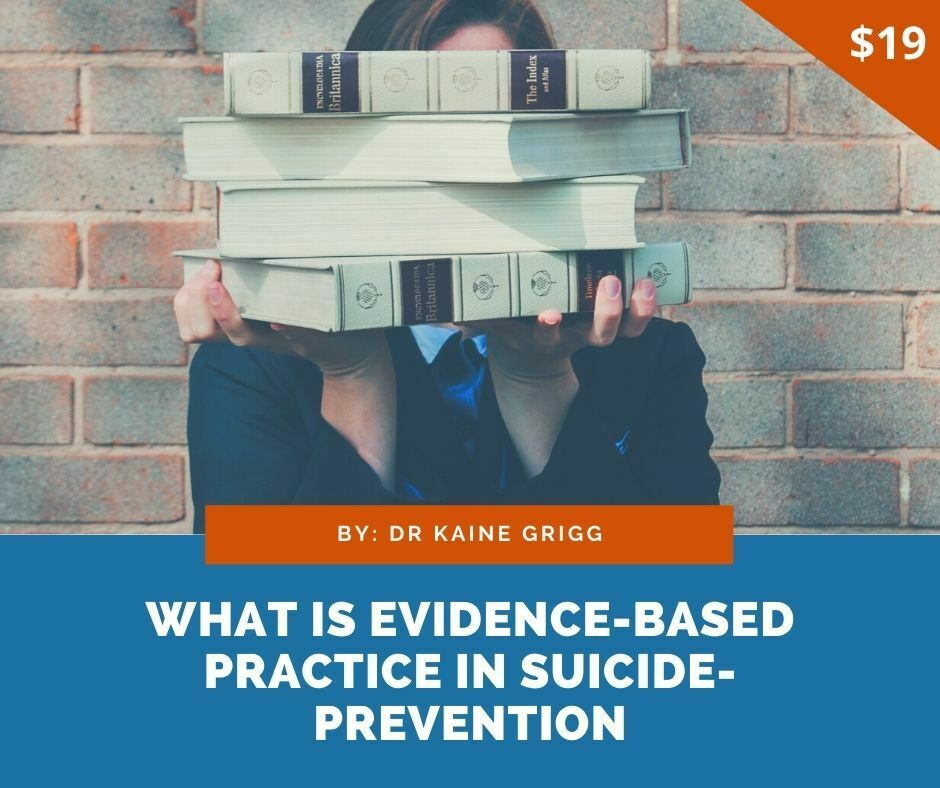 What is evidence-based practice in suicide prevention?