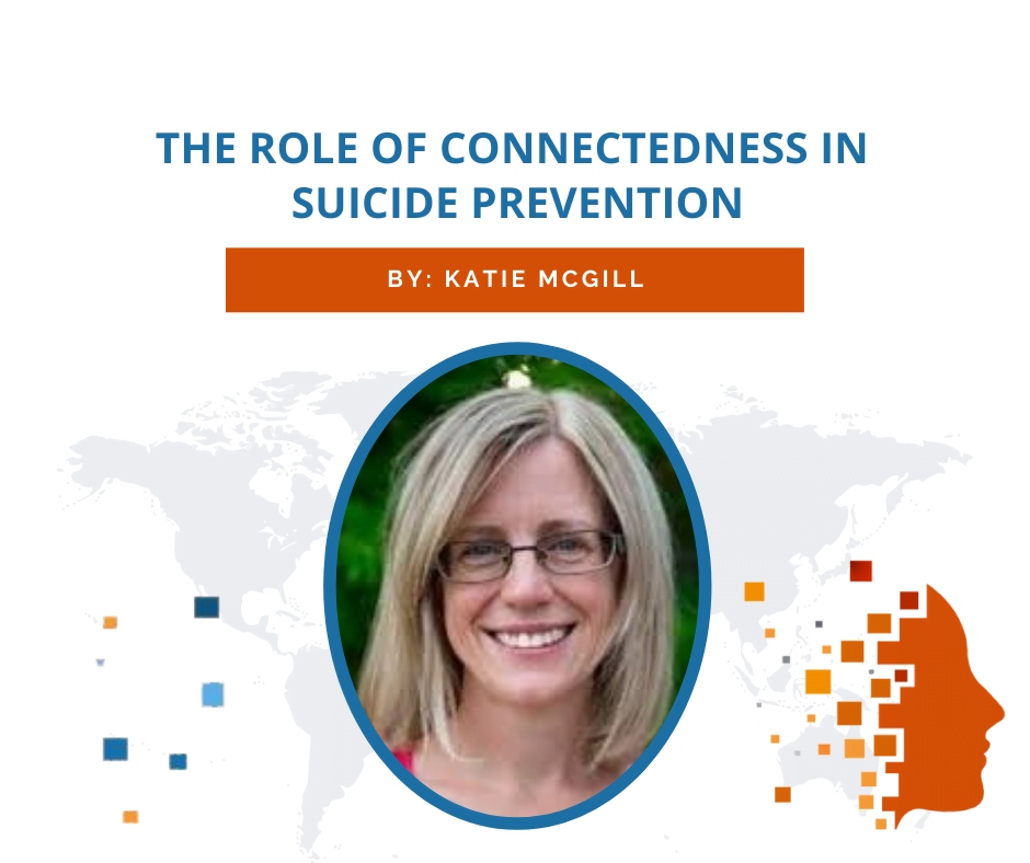 The role of connectedness in suicide prevention
