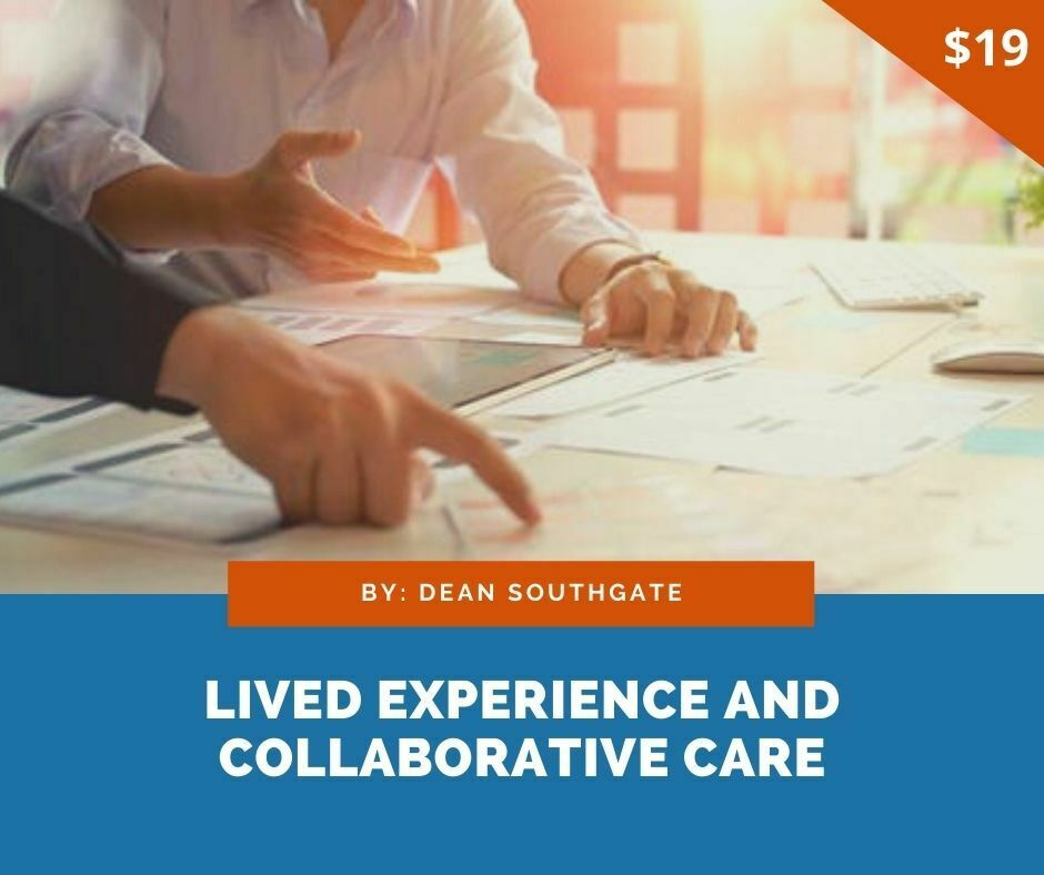 Lived Experience and Collaborative Care – My experience of treatment & care