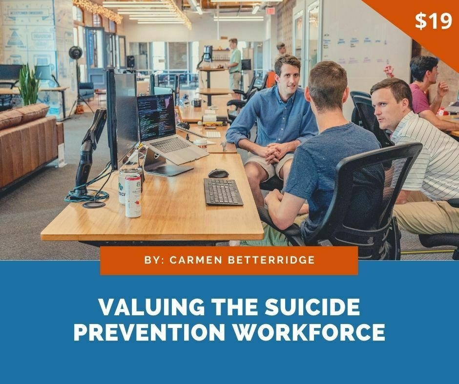 Valuing the suicide prevention workforce